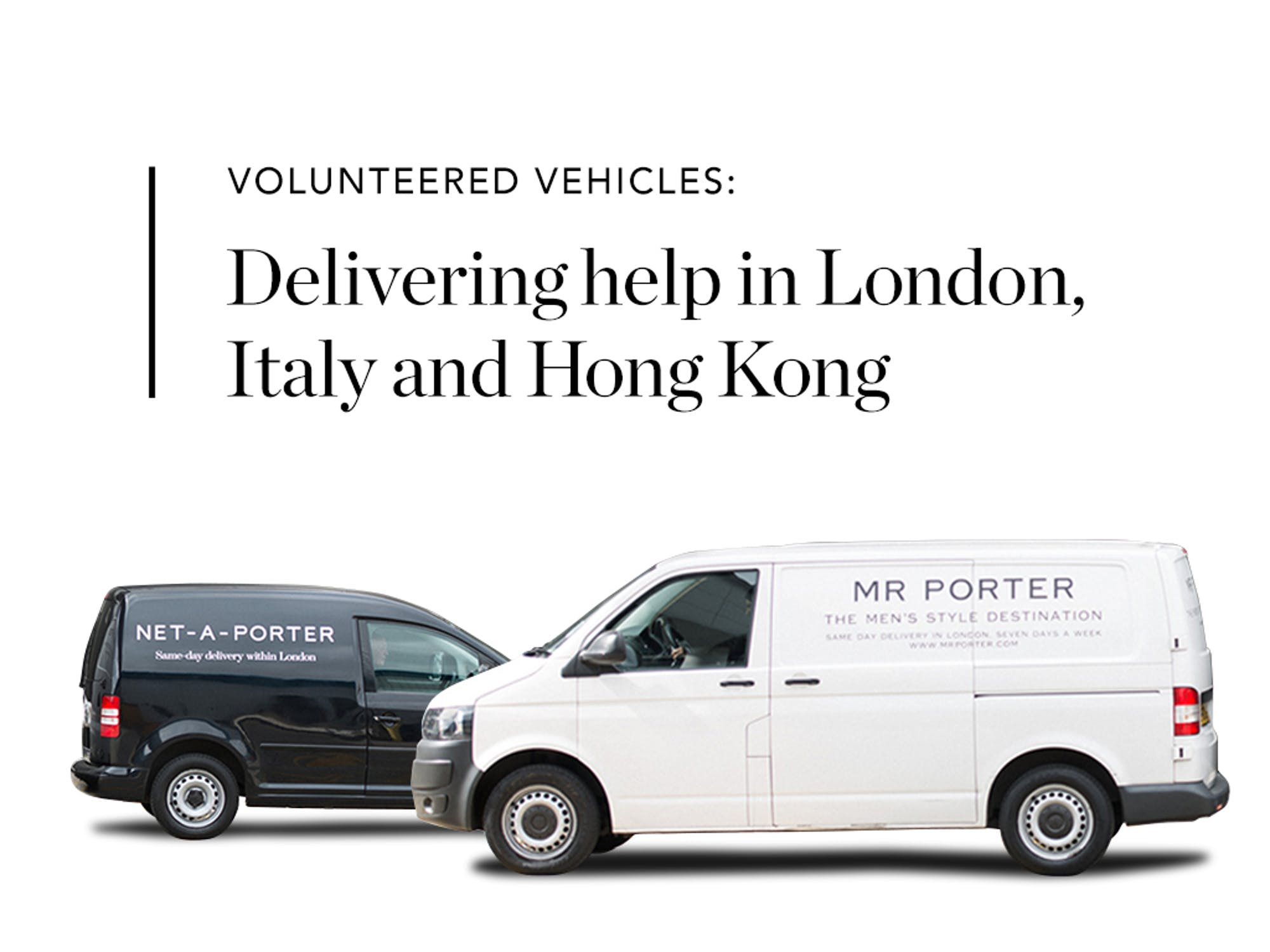 Love in the time of Coronavirus  YOOX NET-A-PORTER GROUP extends donation of delivery fleets to support non-profits in the UK, Italy & Hong Kong