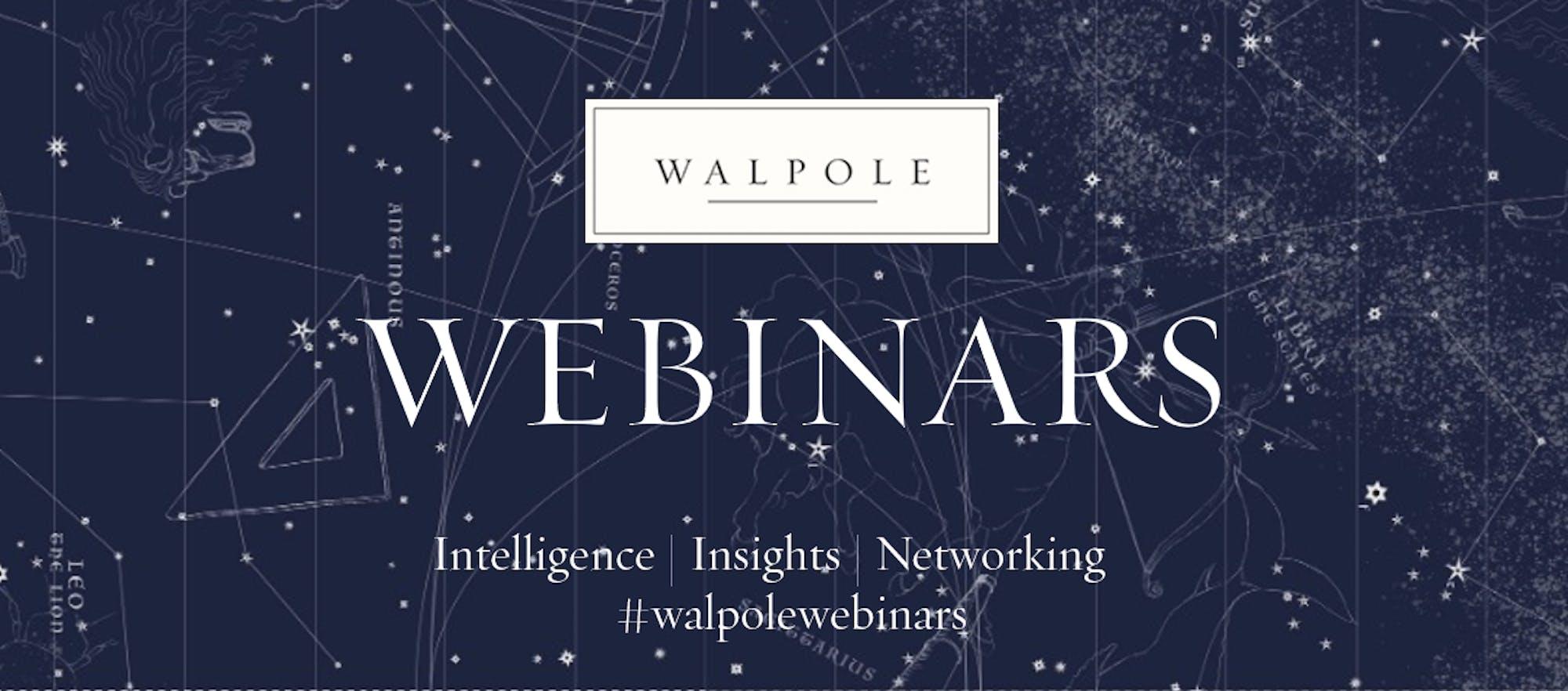 Introducing Walpole Webinars  Join the Walpole Community Online