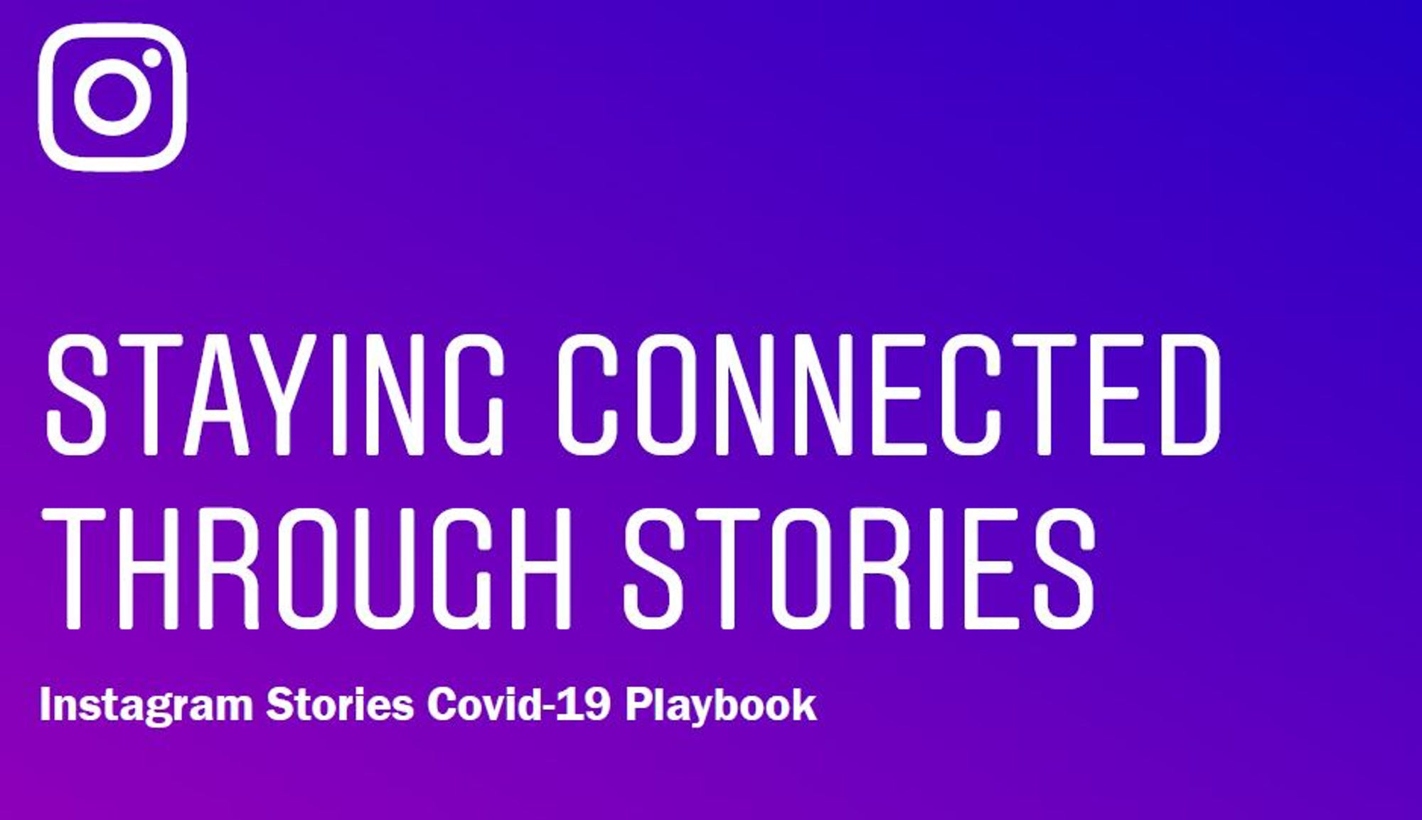 Staying connected through Instagram Stories  Insights from Facebook