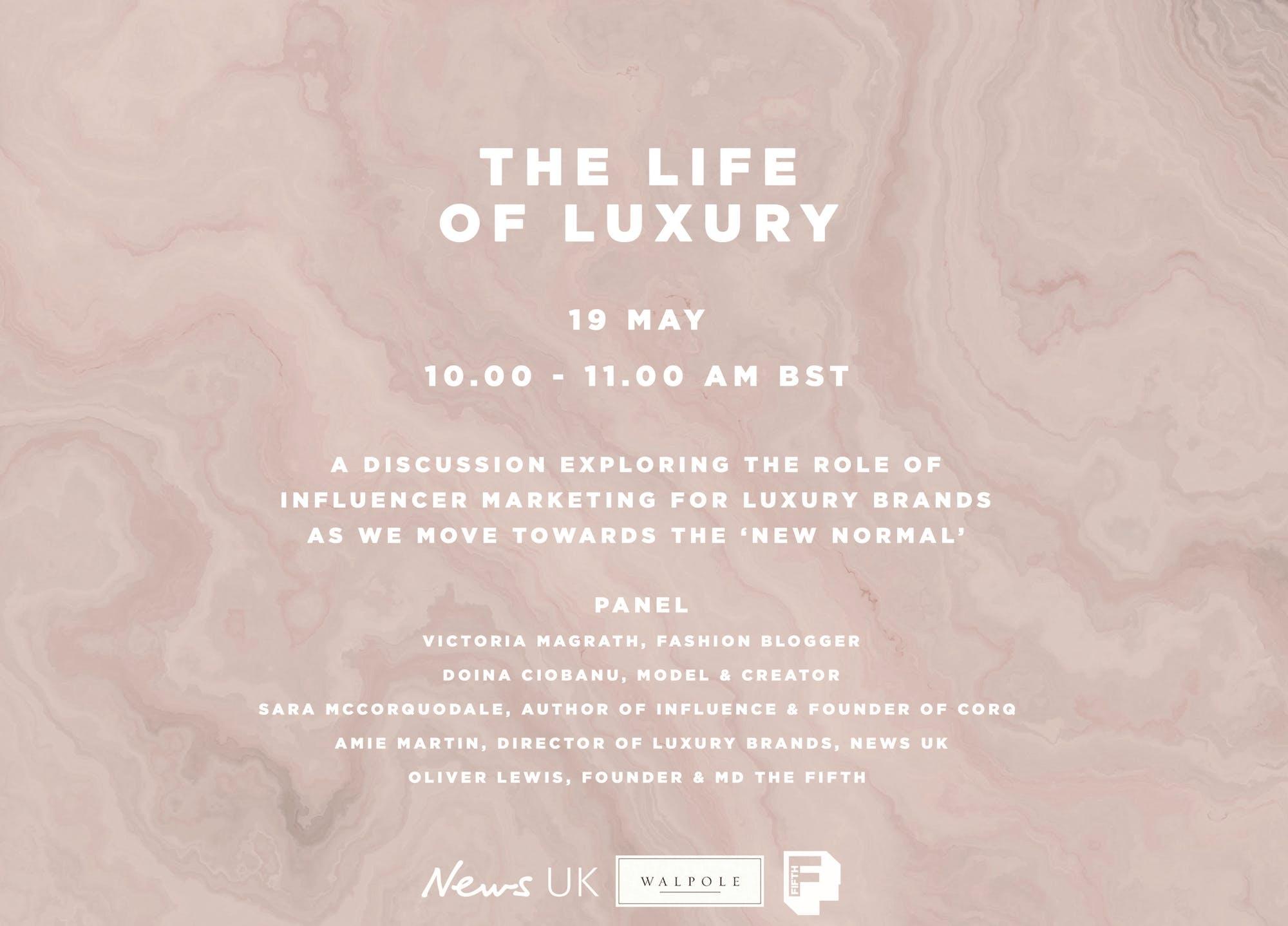The Life of Luxury  Walpole x News UK Webinar
