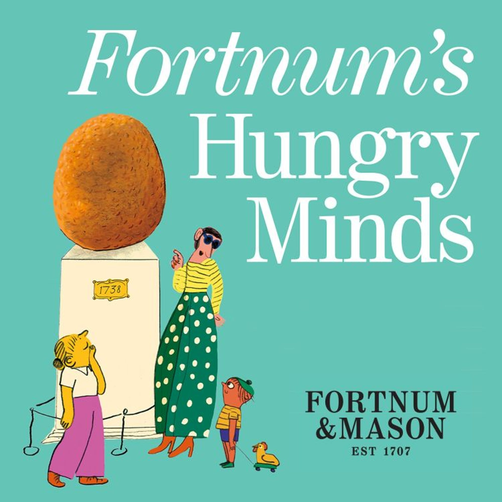 Fortnum & Mason launches podcast series: 'Fortnum's Hungry Minds'