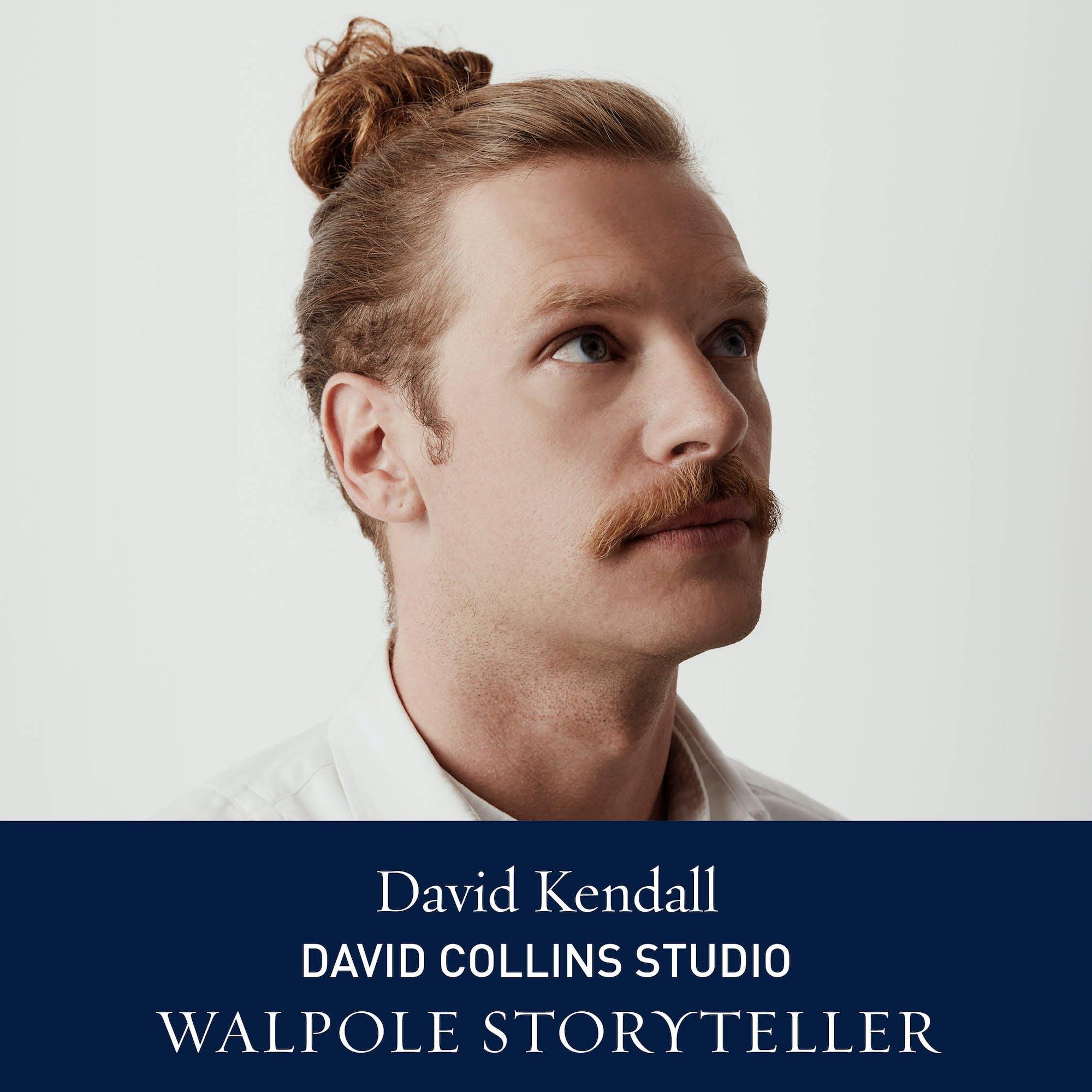The Walpole Power List 2020  The Storytellers: David Kendall, Marketing & Communications Director at David Collins Studio