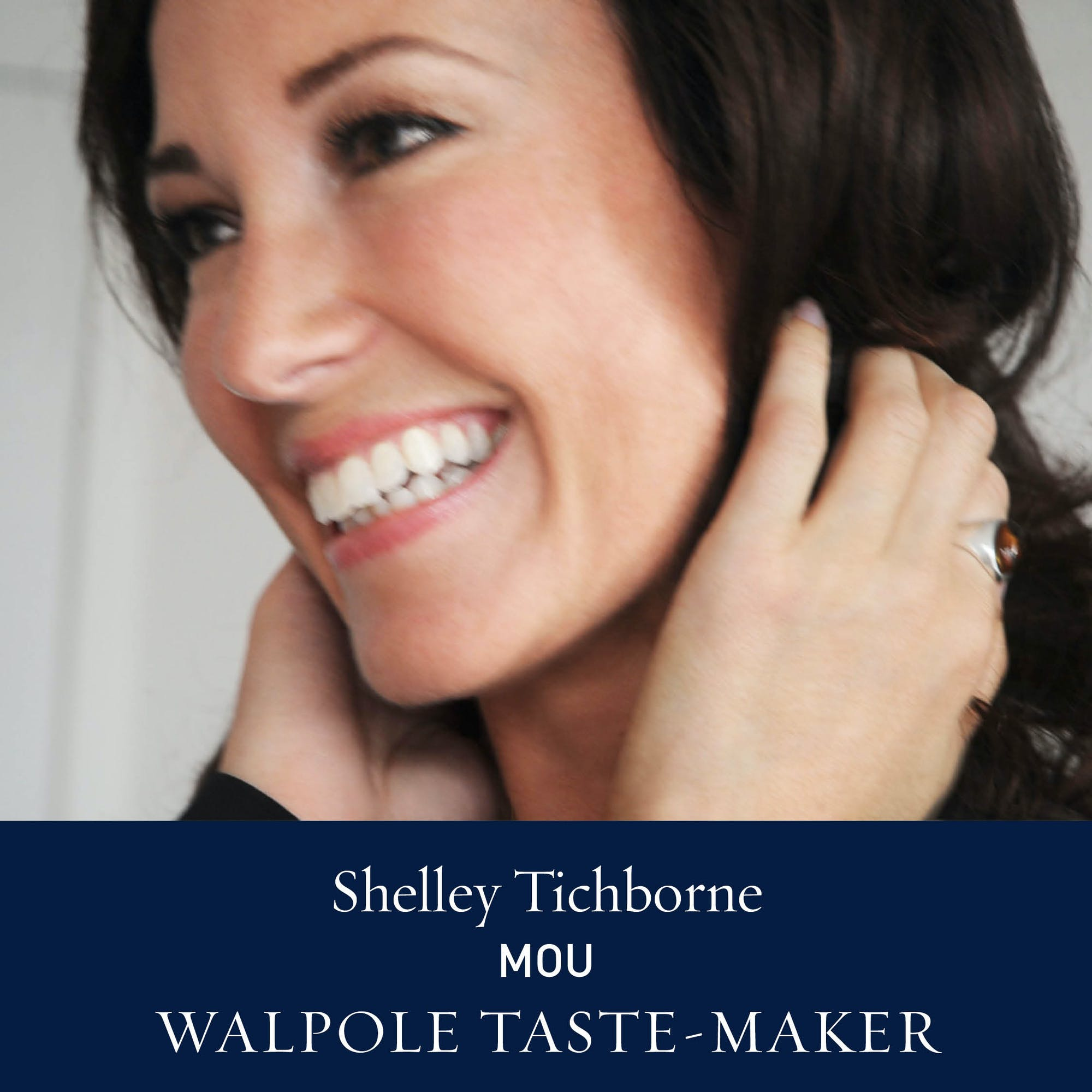The Walpole Power List 2020  The Taste-Makers: Shelley Tichborne, Mou