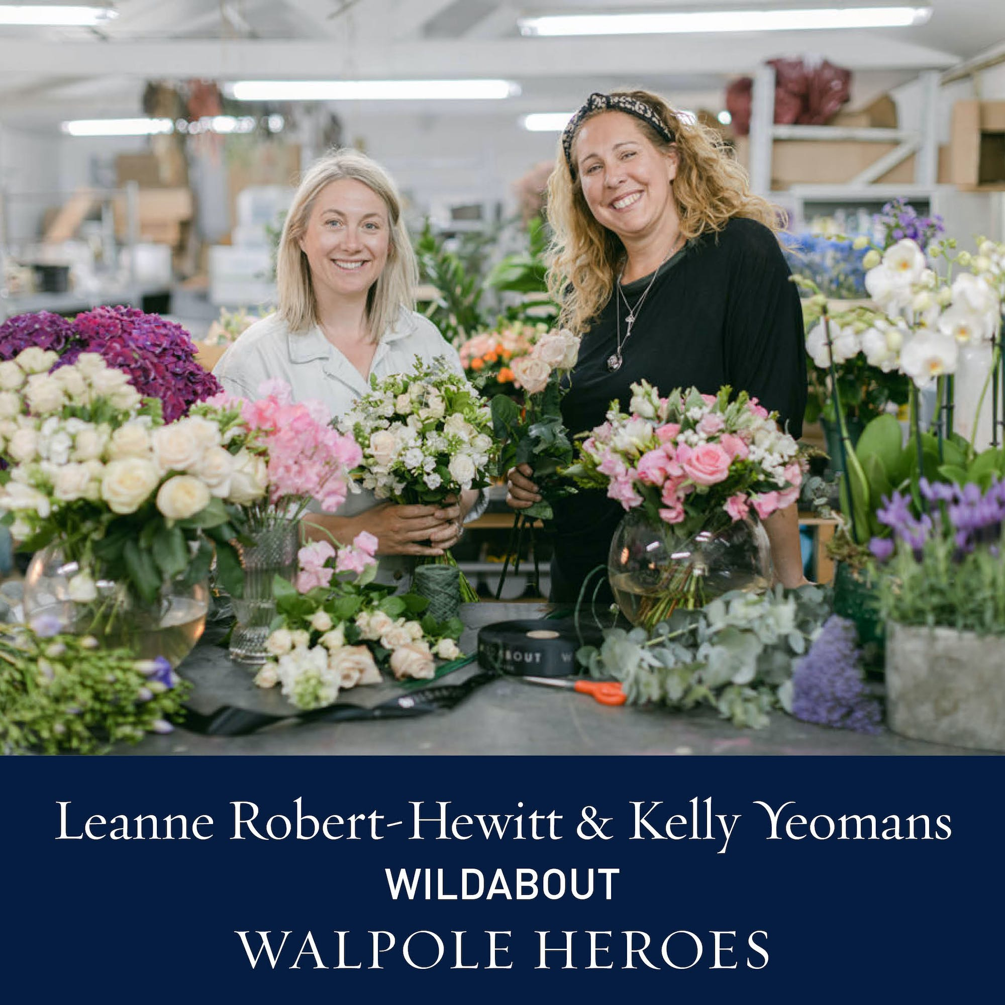 The Walpole Power List  Heroes: Leanne Roberts-Hewitt and Kelly Yeomans, Wildabout