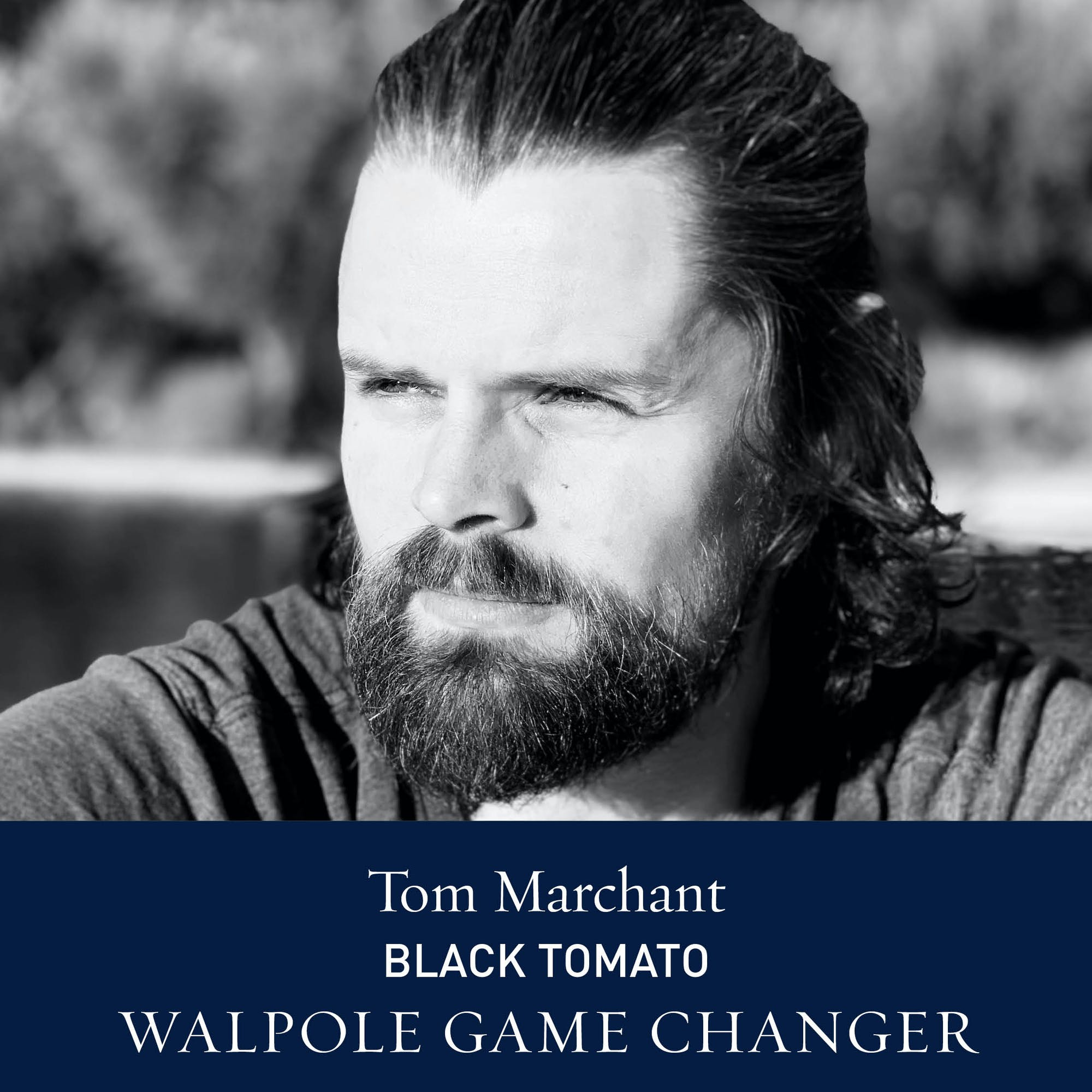 The Walpole Power List  The Game Changers: Tom Marchant, Co-Founder of Black Tomato