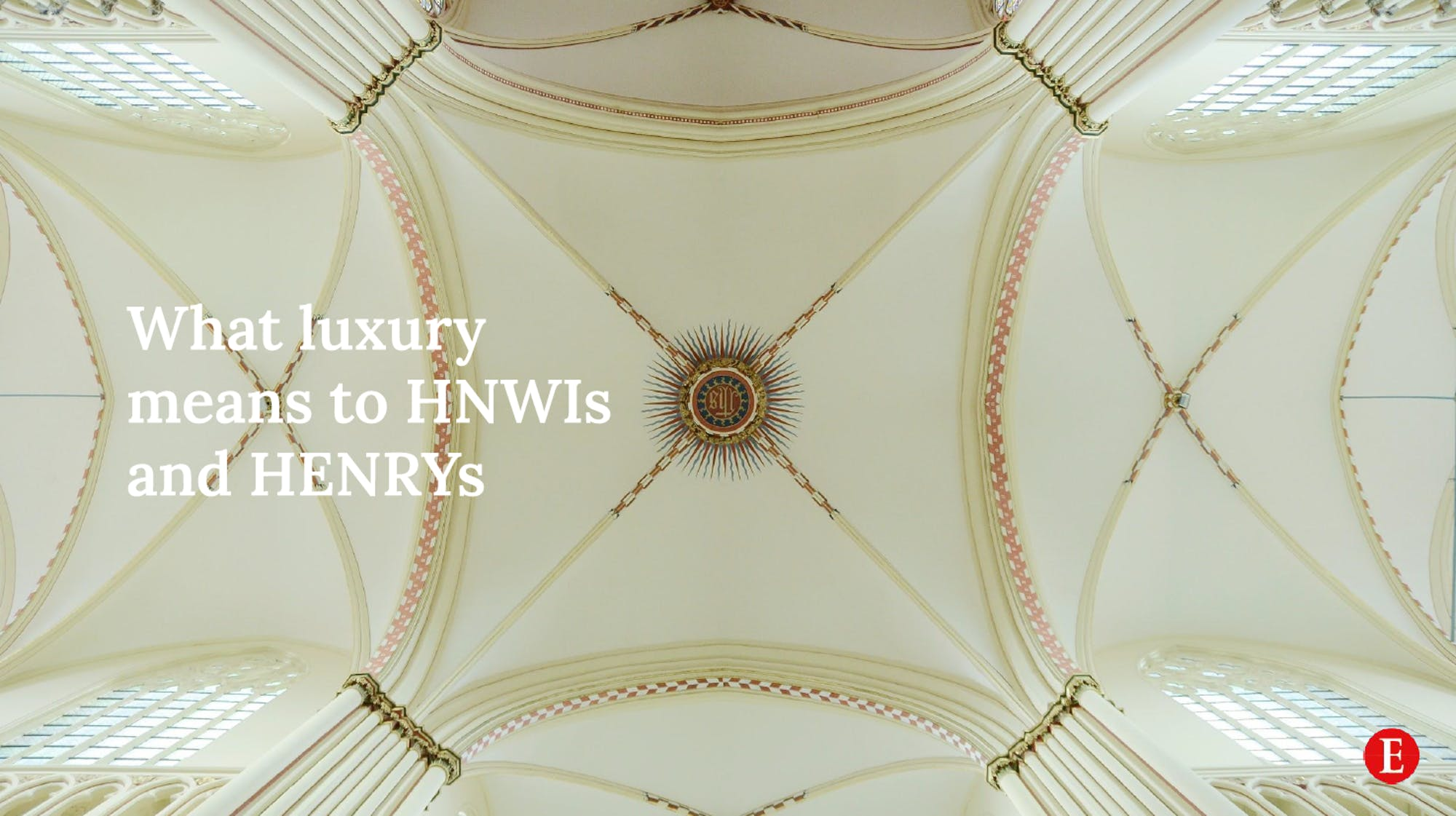 Walpole x The Economist Insight Are HENRYs taking a new approach to luxury? Is Covid-19 changing attitudes?